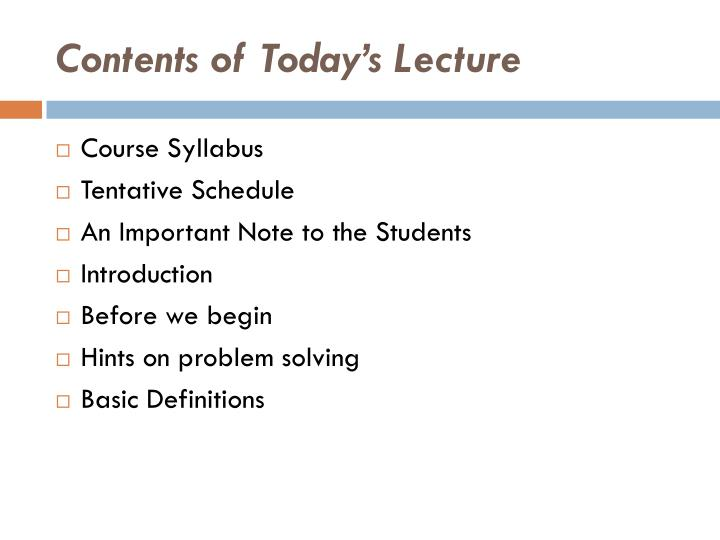 Contents of today s lecture