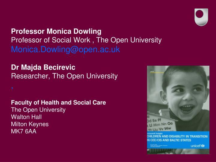 Professor Monica Dowling