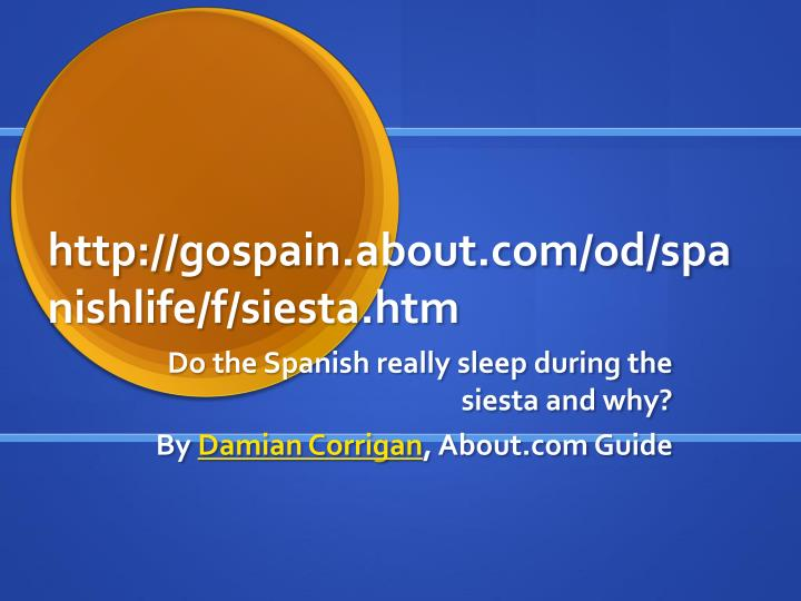 Http gospain about com od spanishlife f siesta htm