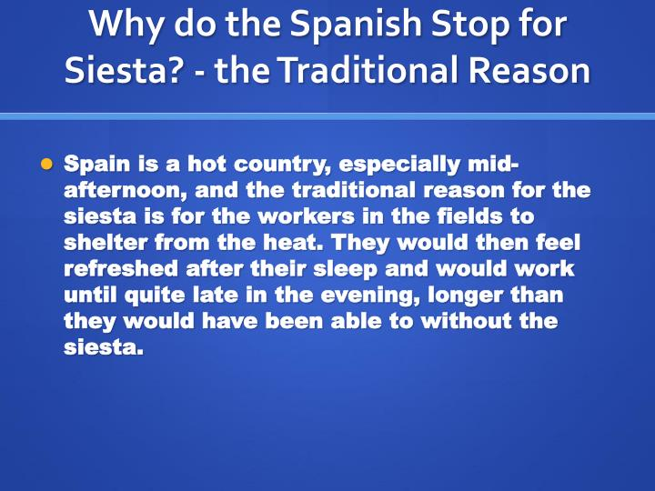 Why do the Spanish Stop for Siesta? - the Traditional Reason