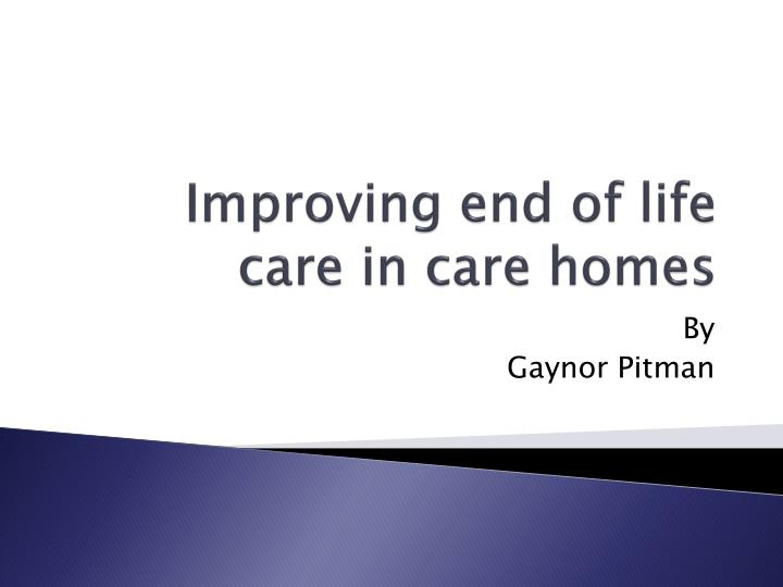 improving end of life care in care homes n.