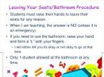 leaving your seats bathroom procedure