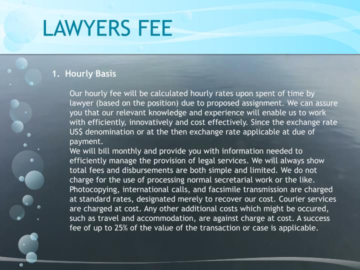 LAWYERS FEE