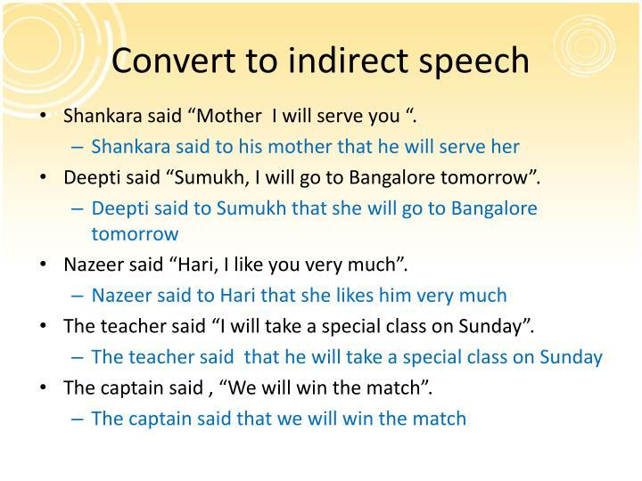 Convert to indirect speech