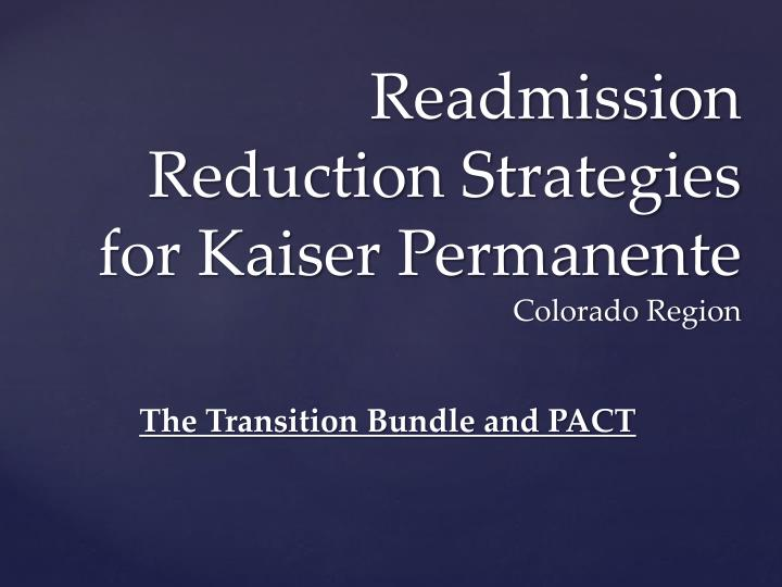 readmission reduction strategies for kaiser permanente colorado region n.