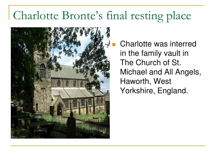 Charlotte Bronte's final resting place