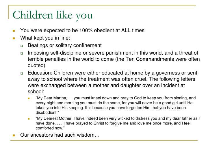 Children like you