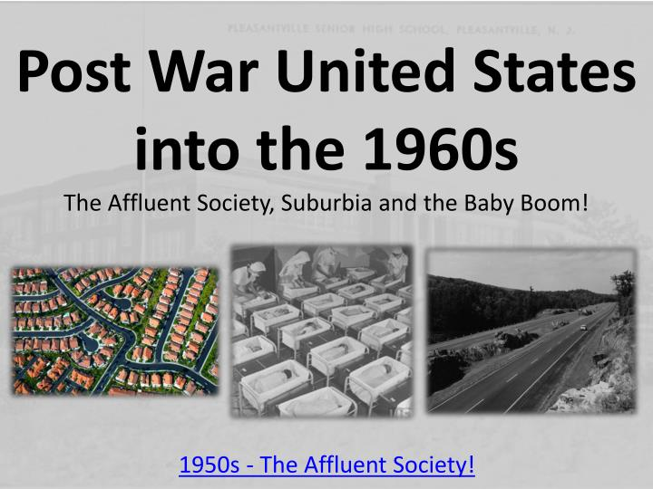 Post War United States into the 1960s