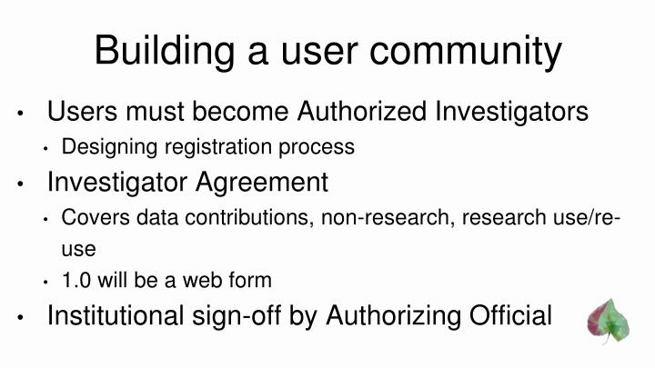 Building a user community