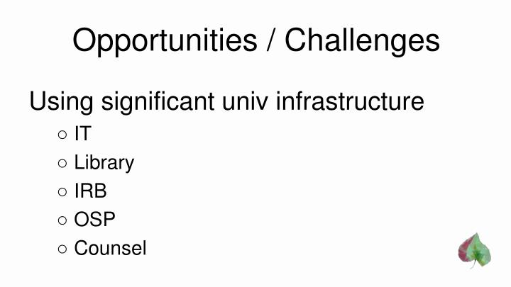 Opportunities / Challenges
