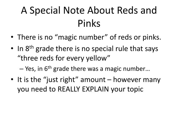 A Special Note About Reds and