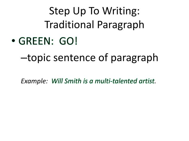 Step up to writing traditional paragraph