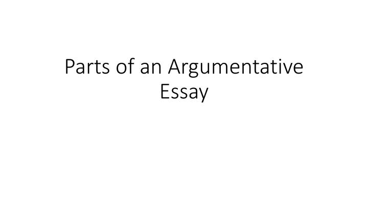 parts of an argumentative essay n.