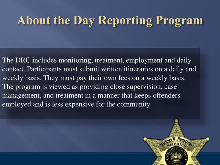 About the Day Reporting Program