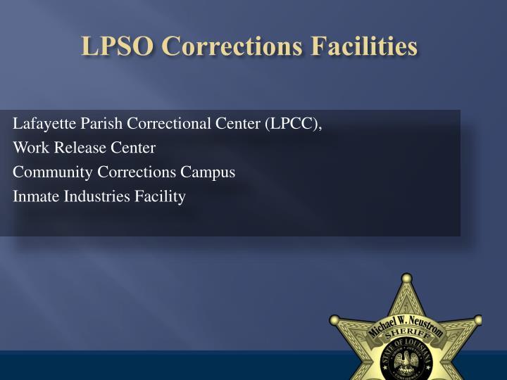 Lpso corrections facilities