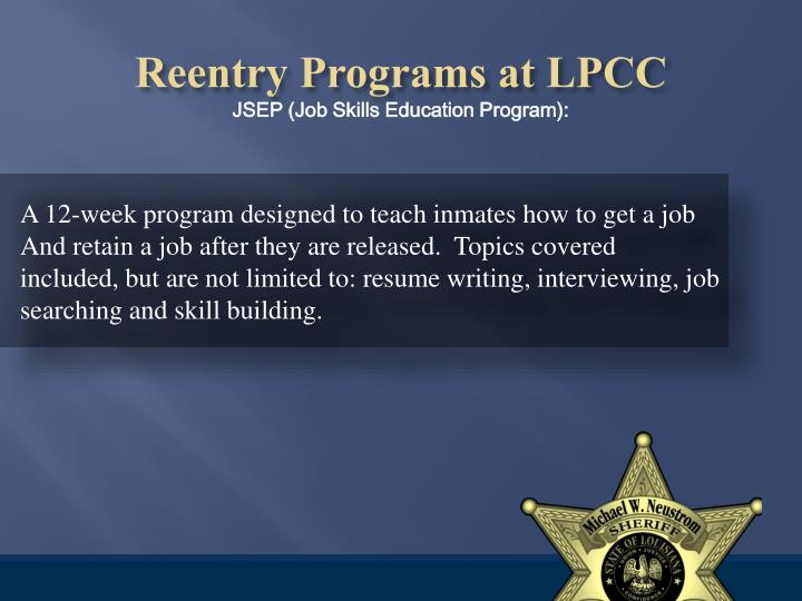 A 12-week program designed to teach inmates how to get a job