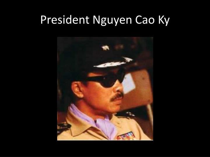 President Nguyen Cao