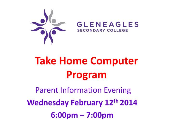 Take home computer program