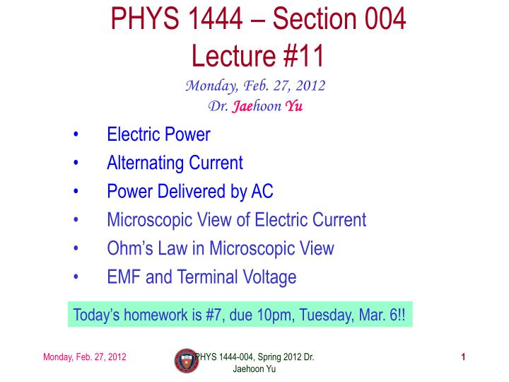 Phys 1444 section 004 lecture 11