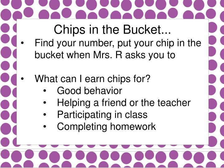 Chips in the Bucket...