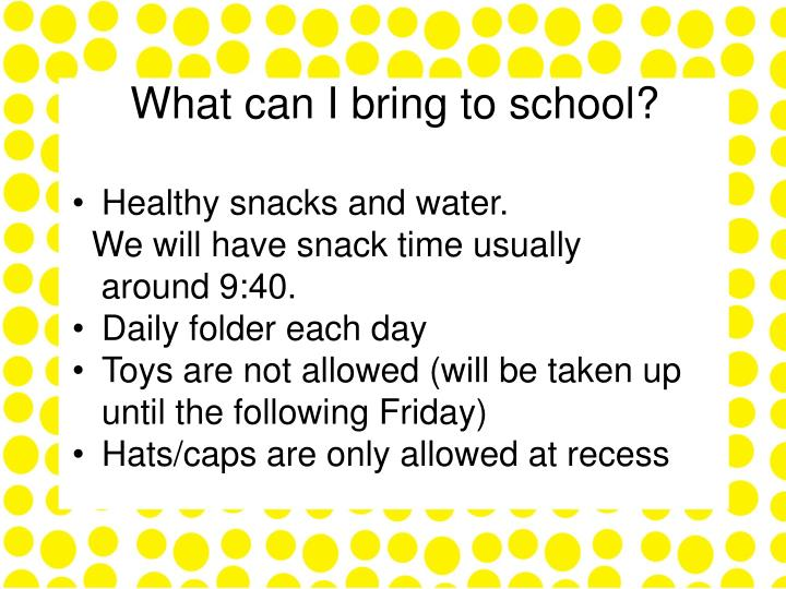 What can I bring to school?