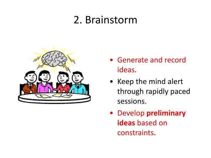 2. Brainstorm