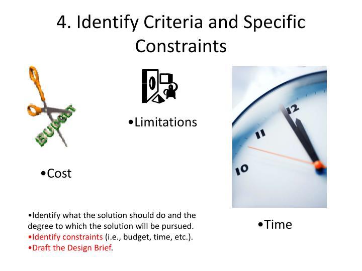 4. Identify Criteria and Specific Constraints