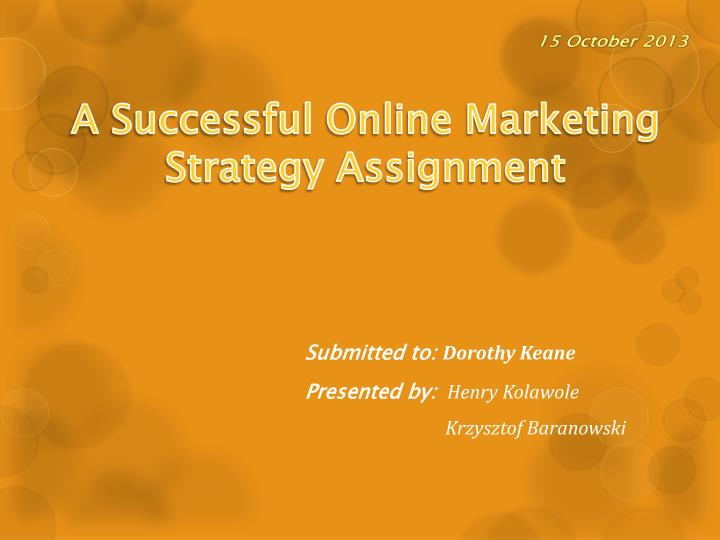 a successful online marketing strategy assignment n.