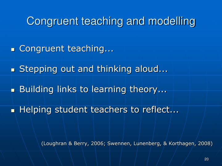 Congruent teaching and modelling