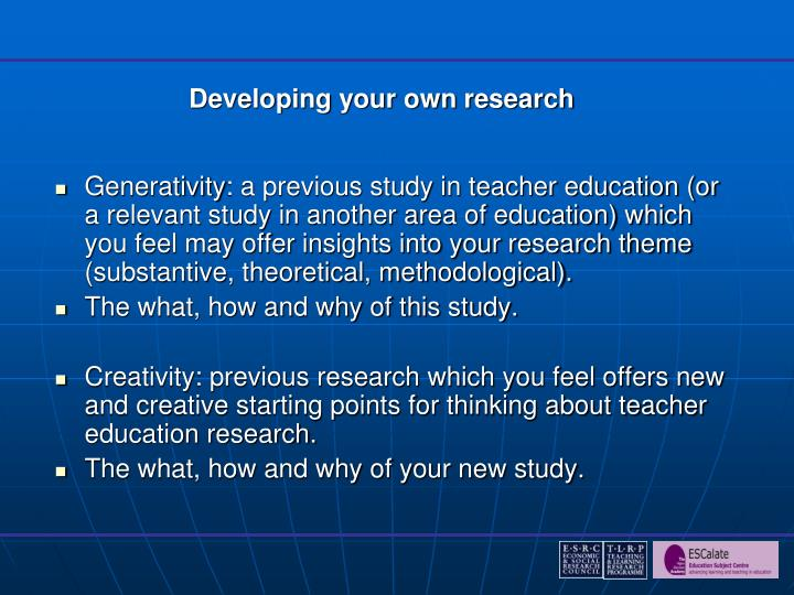 Developing your own research