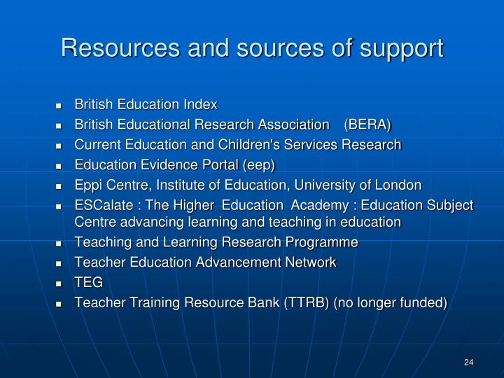 Resources and sources of support