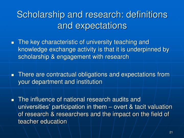 Scholarship and research: definitions and expectations