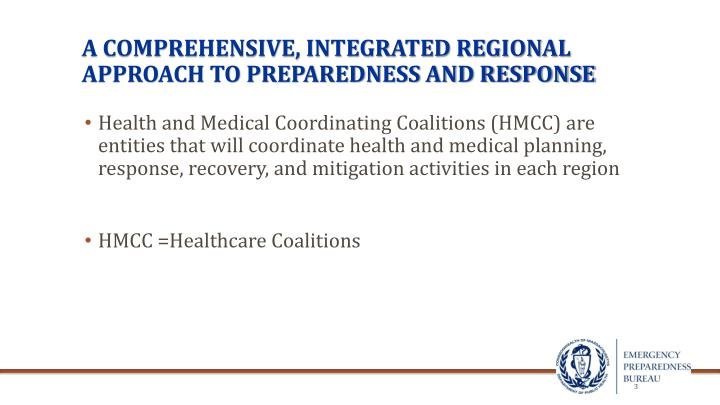A comprehensive integrated regional approach to preparedness and response