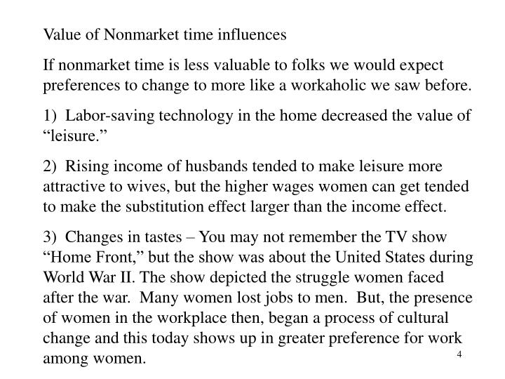 Value of Nonmarket time influences