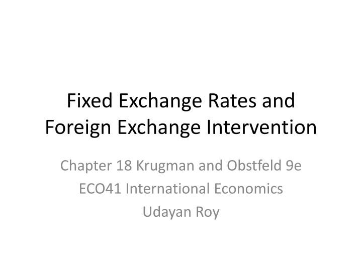 fixed exchange rates and foreign exchange intervention n.