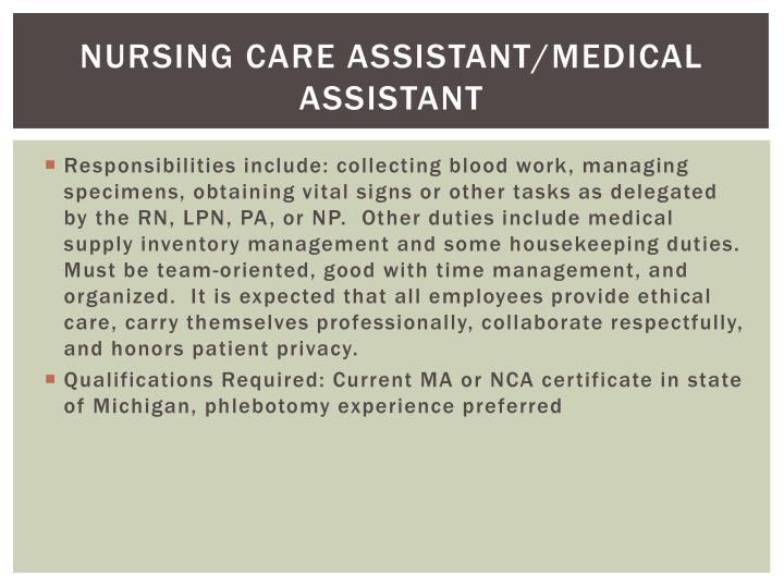 Nursing care assistant/medical assistant