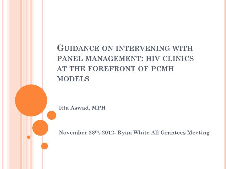 Guidance on intervening with panel management hiv clinics at the forefront of pcmh models