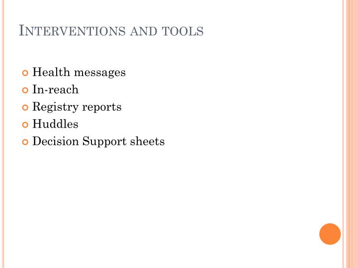Interventions and tools