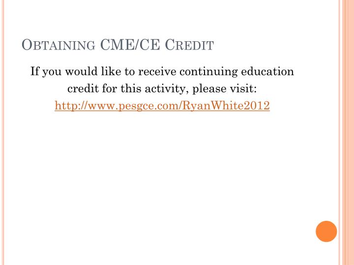 Obtaining CME/CE Credit