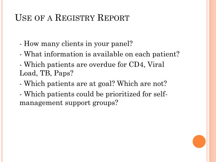 Use of a Registry Report