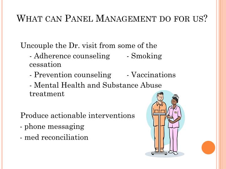What can Panel Management do for us?