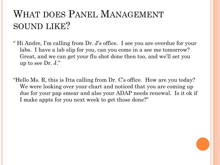 What does Panel Management sound like?