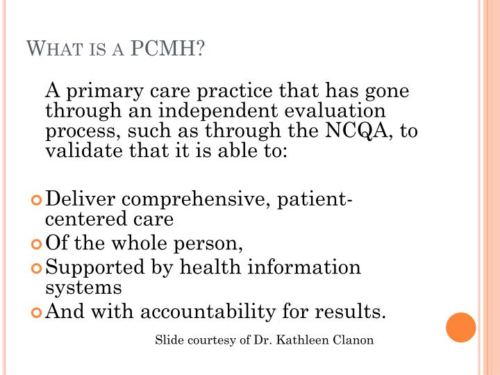 What is a PCMH?