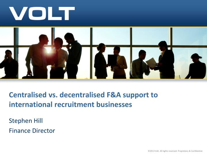 centralised vs decentralised f a support to international recruitment businesses n.