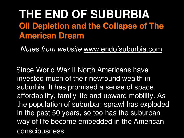 THE END OF SUBURBIA