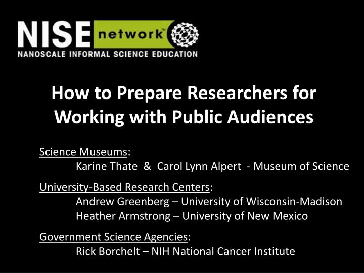 how to prepare researchers for working with public audiences n.