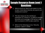 sample resource room level 1 questions