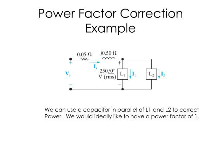 Power Factor Correction Example
