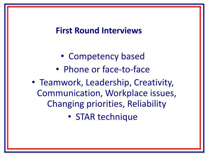 First Round Interviews