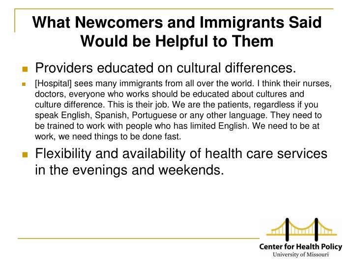 What Newcomers and Immigrants Said Would be Helpful to Them